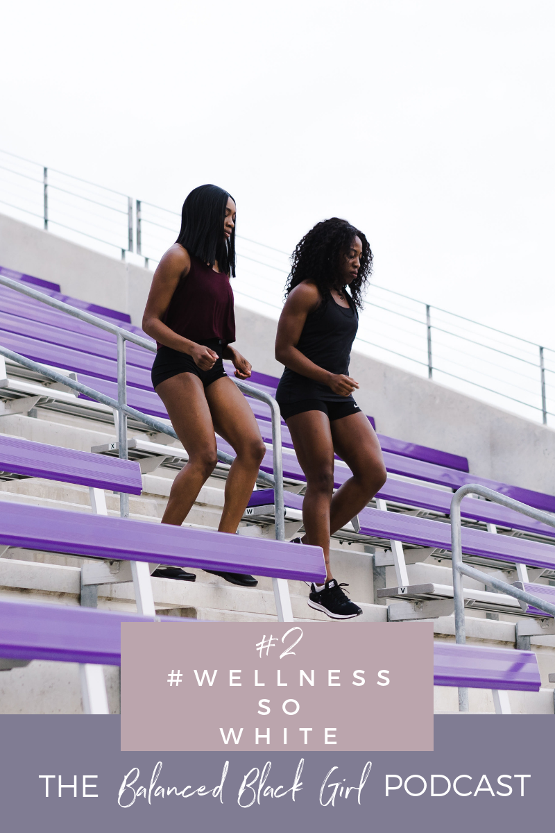 In this solo episode of the Balanced Black Girl Podcast, Les discusses the wellness industry's diversity problem, and ways we can all work together to fix it.