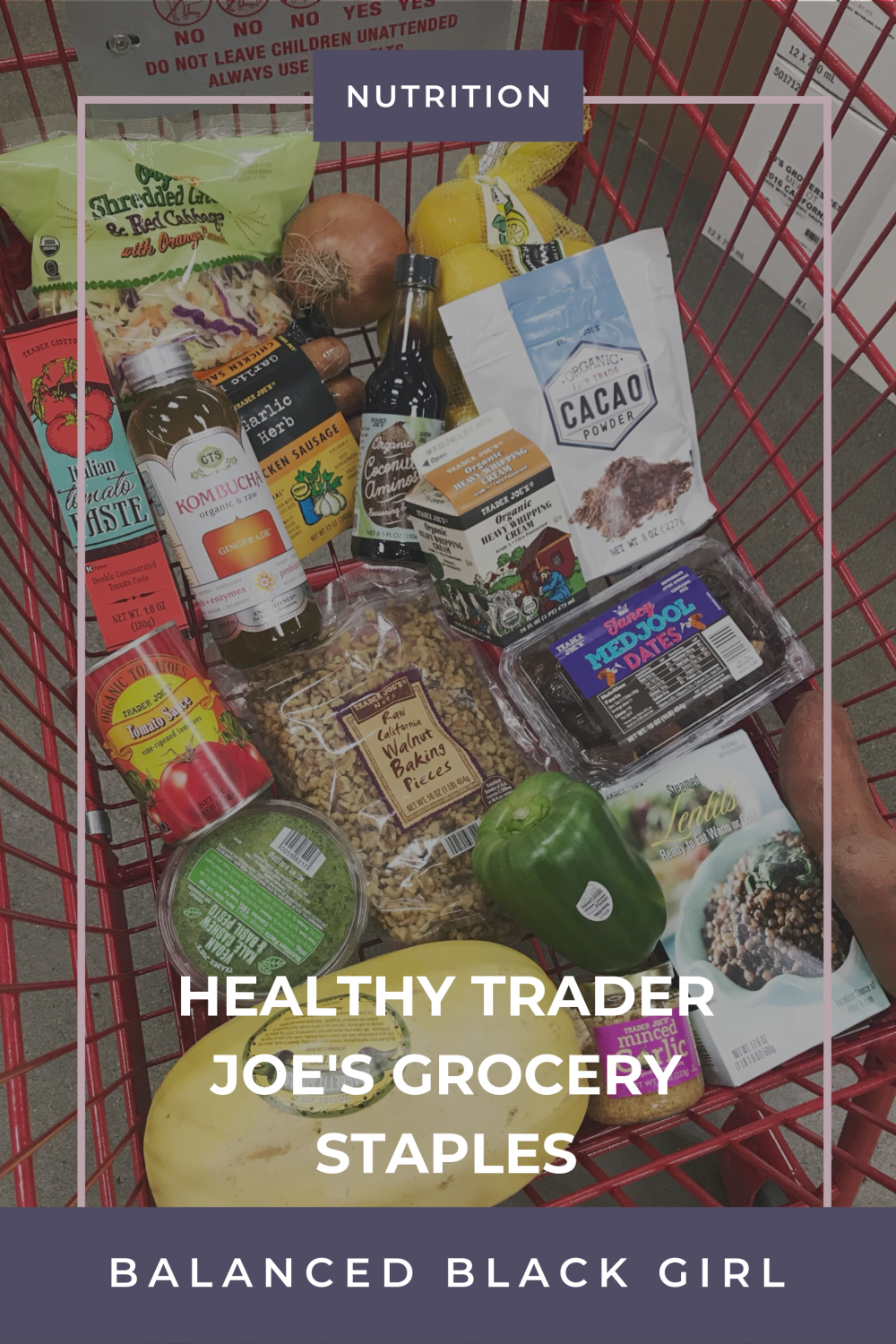 Healthy Trader Joe's Grocery Staples
