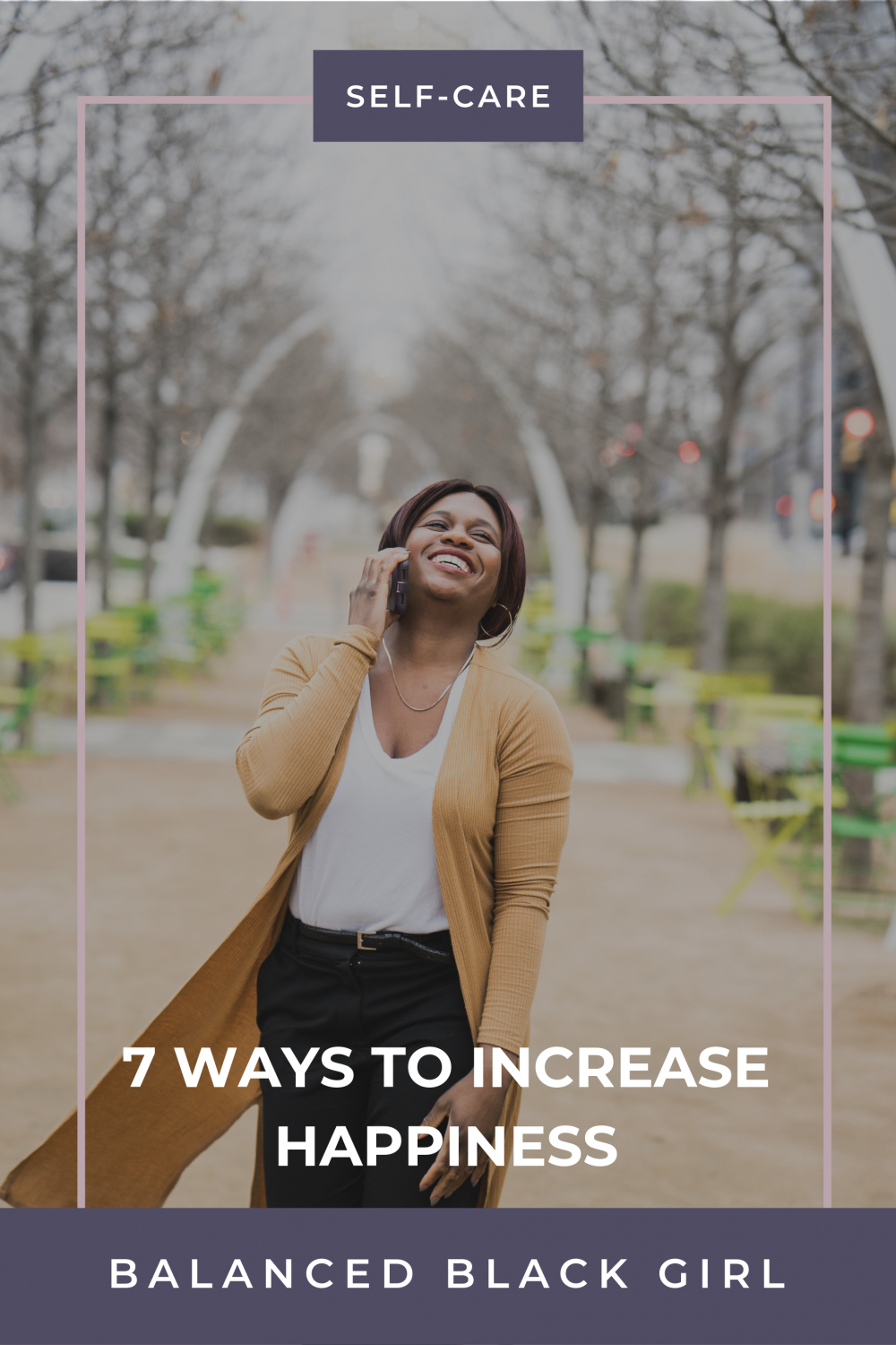 7 Ways to Increase Happiness