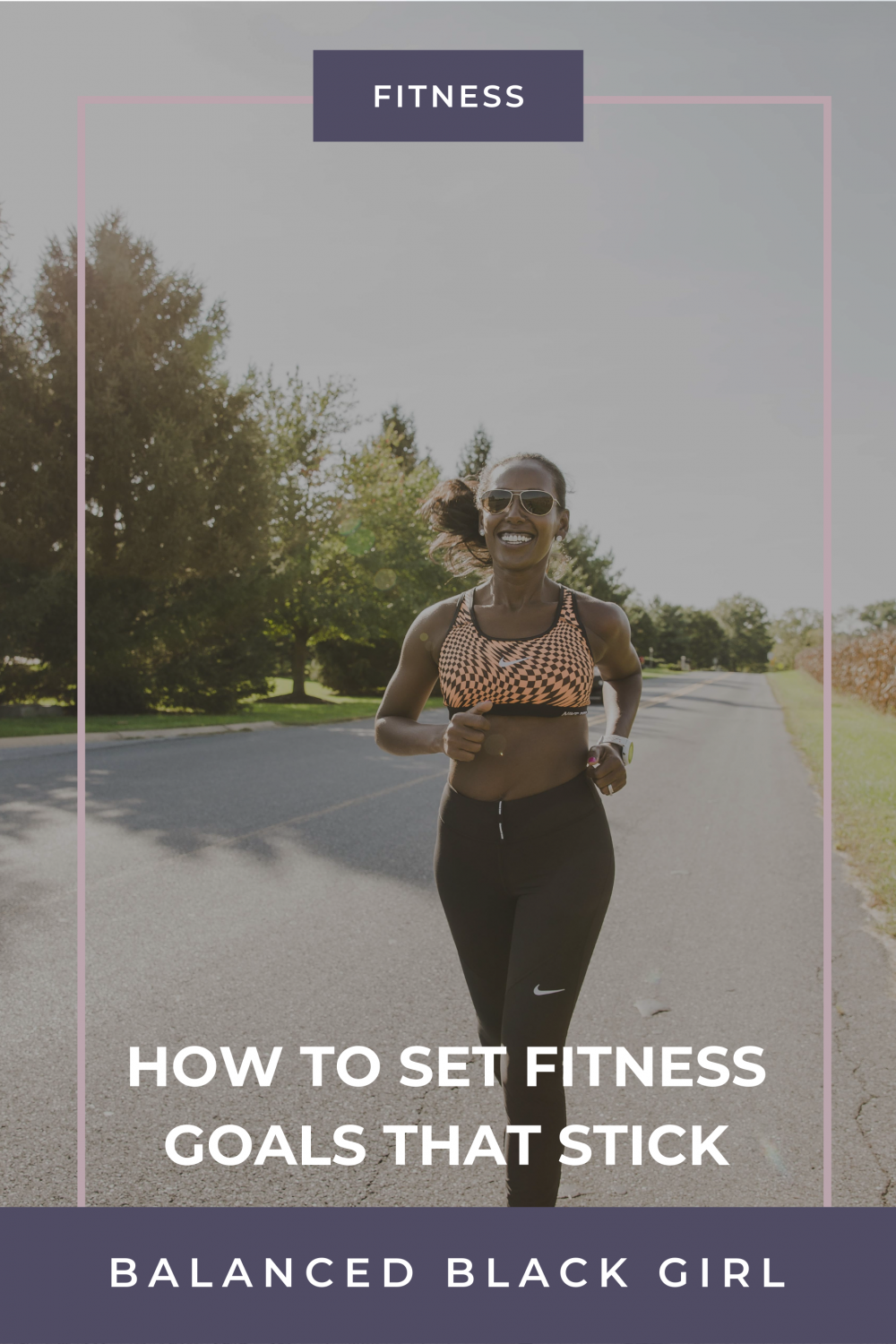 How to Set Fitness Goals That Stick