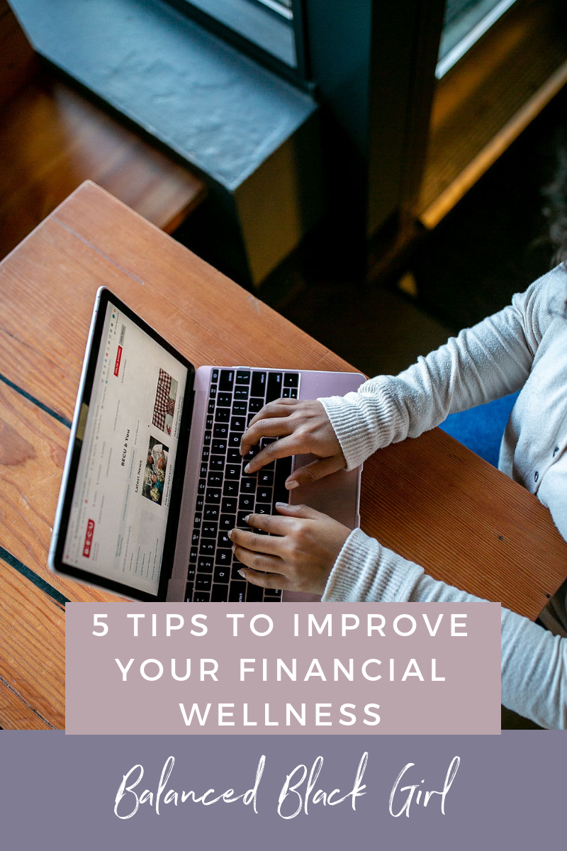 Adding Financial Wellness to Your Wellness Routine in the New Year: How to set realistic financial goals and add financial wellness as a key pillar to your wellness routine