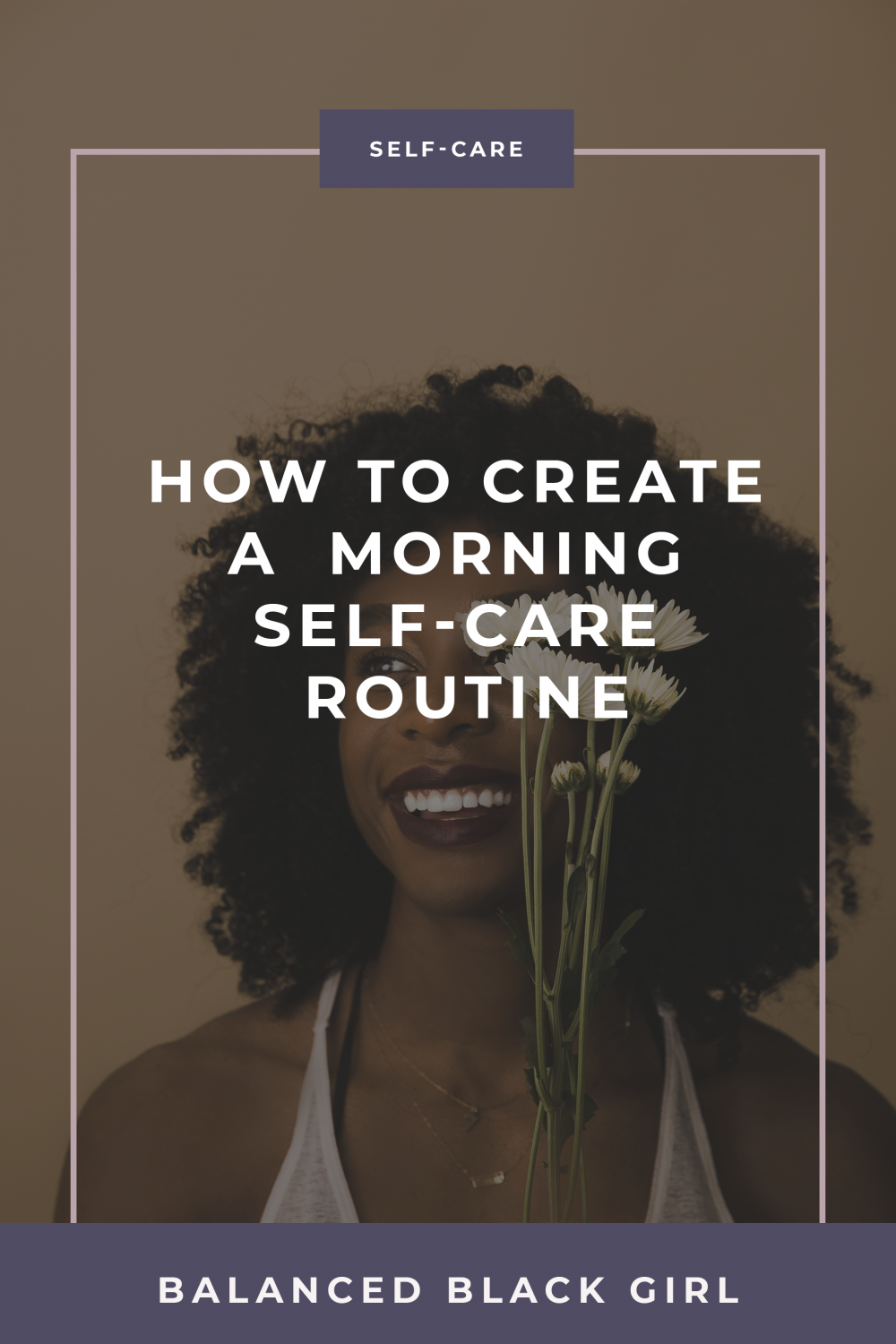 Episode 20: How to Create Your Ideal Morning Routine for Self-Care