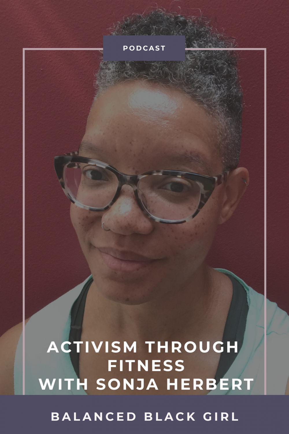 Episode 21: Activism Through Fitness with Sonja Herbert