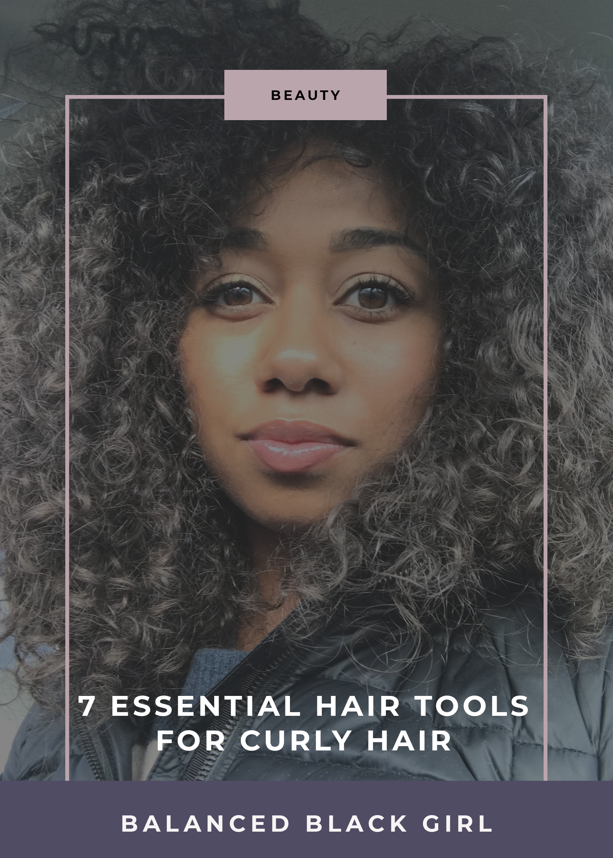 Ready to take care of your curly hair but don't know where to start? Check out this round-up of essential curly hair tools - all $20 or less! | balancedblackgirl.com
