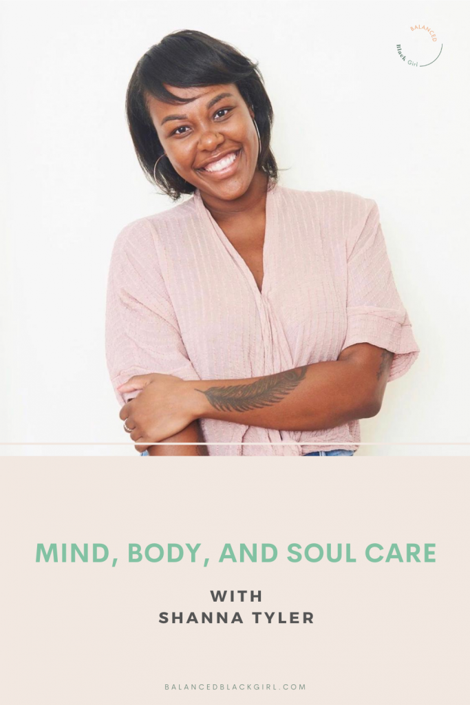Mind, Body, and Soul Care with Shanna Tyler