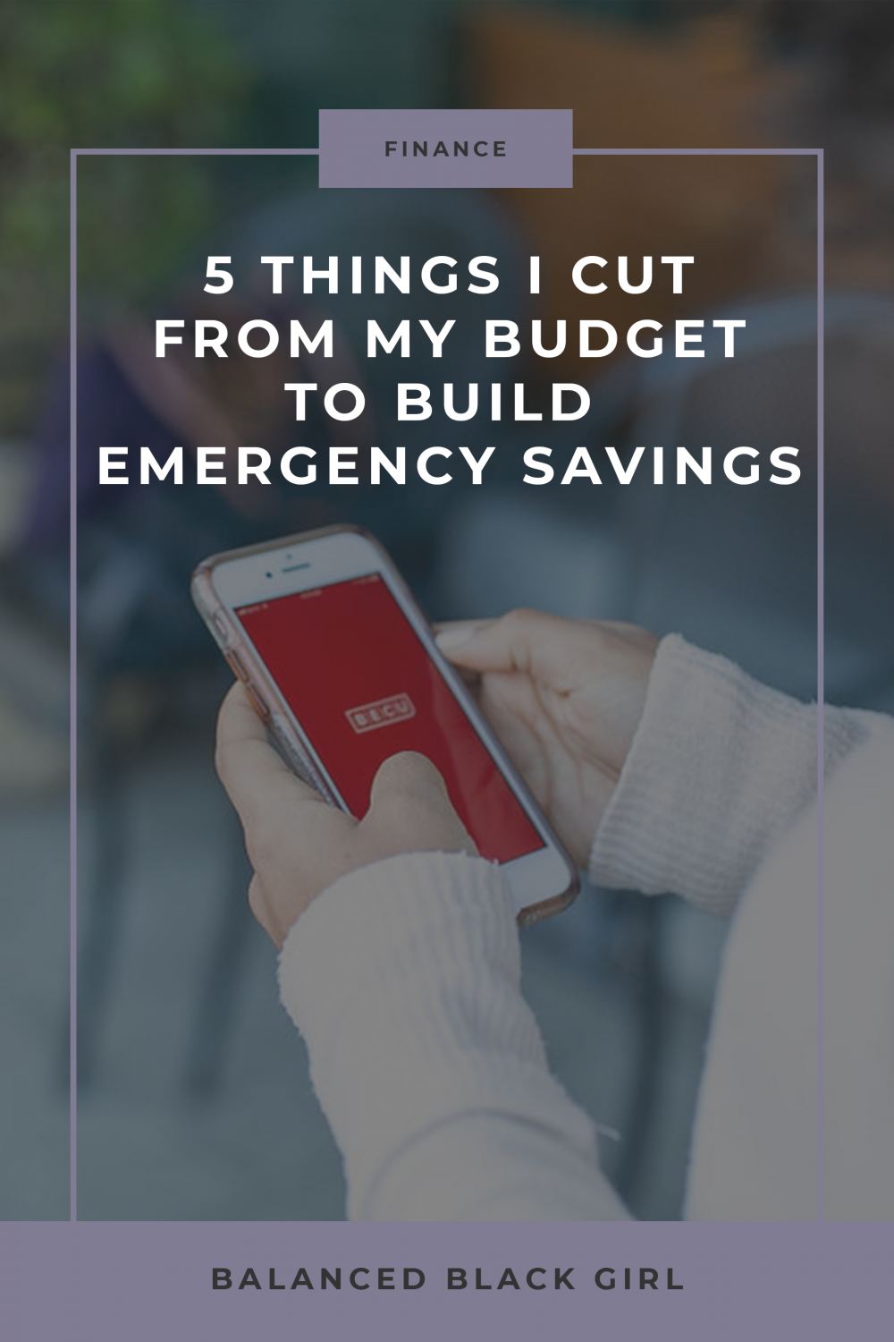 5 Ways I Cut My Budget to Build Emergency Savings