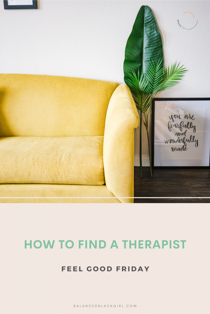 Feel Good Friday: How to Find a Therapist