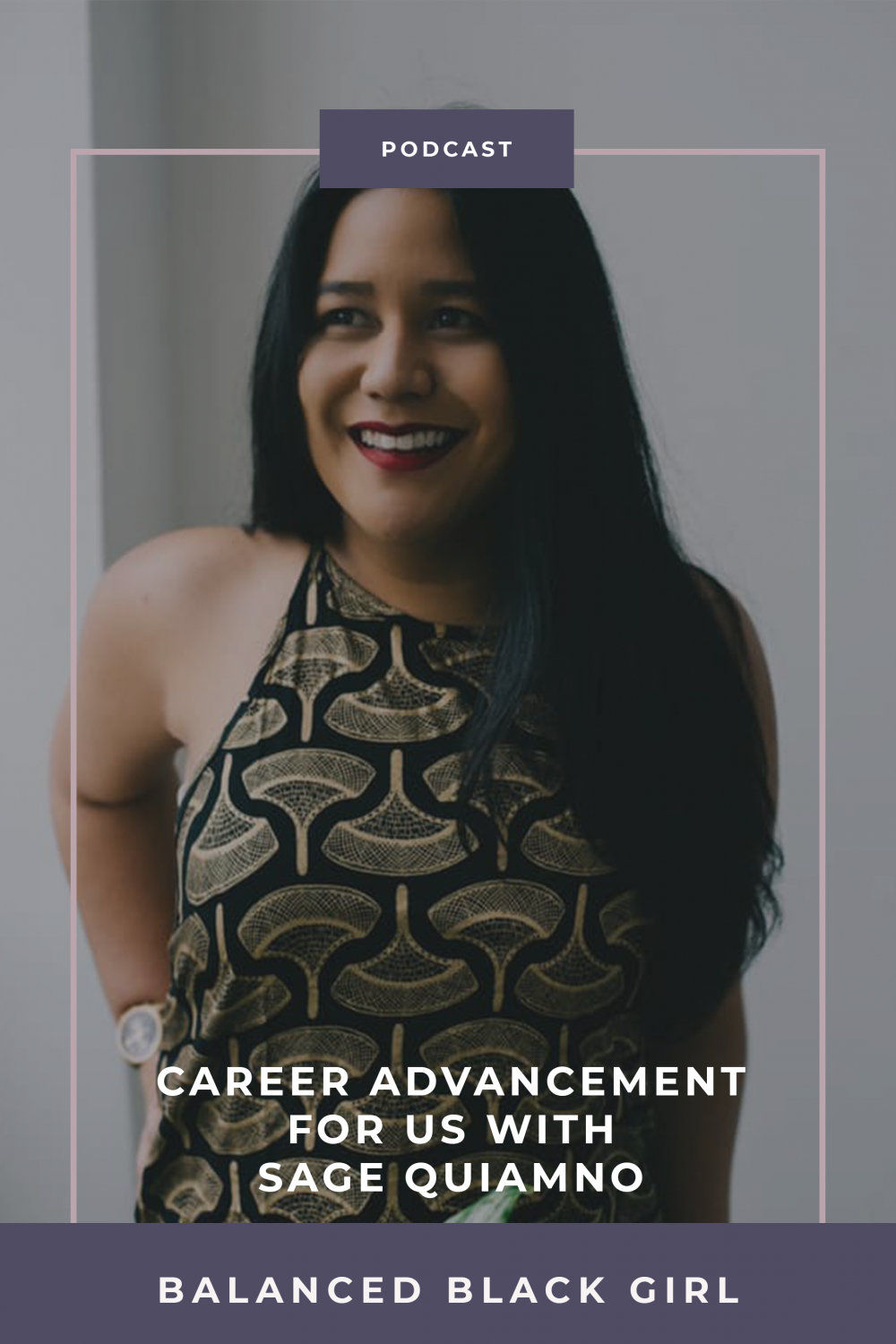 Episode 28: Career Advancement for Us with Sage Quiamno of Future for Us