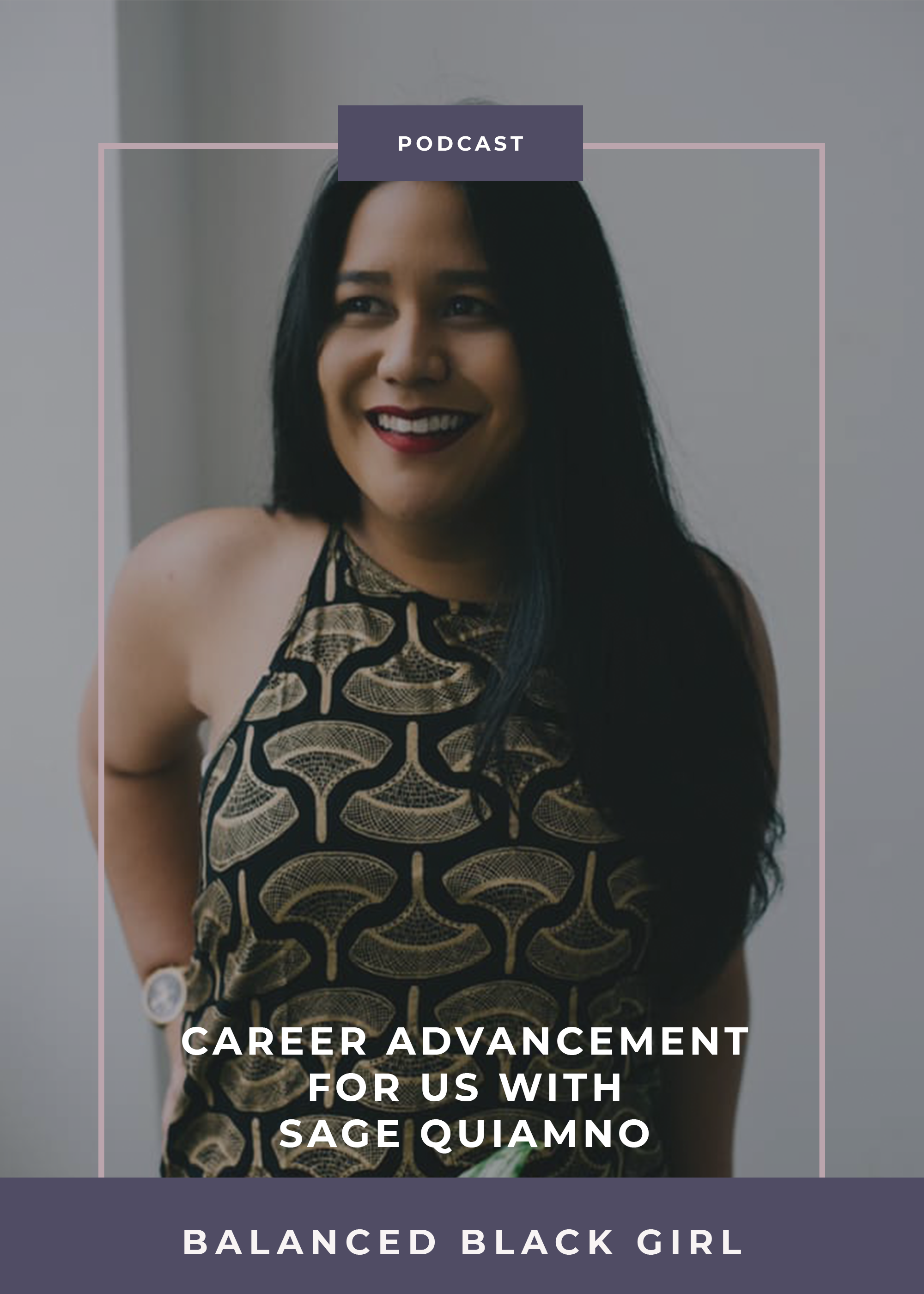 Today, we're talking to Sage Ke'alohilani Quiamno, the co-founder of Future for Us, a company dedicated to accelerating the advancement of women of color through community, culture and career development.