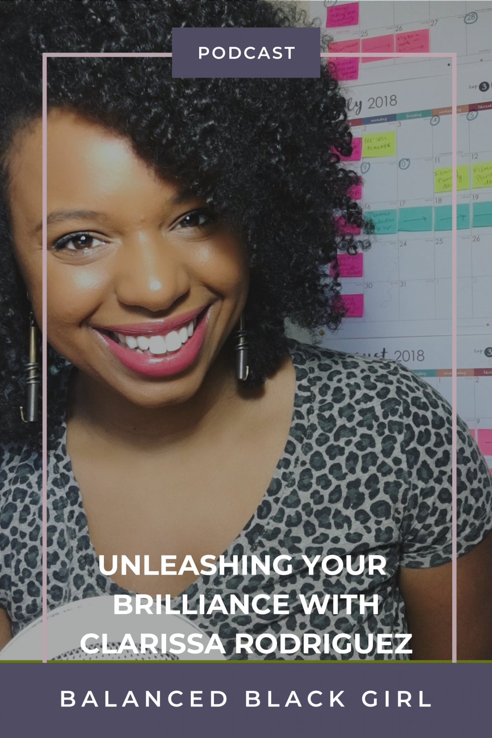 Episode 29: Unleashing Your Brilliance with Clarissa Rodriguez of She Rocks at College
