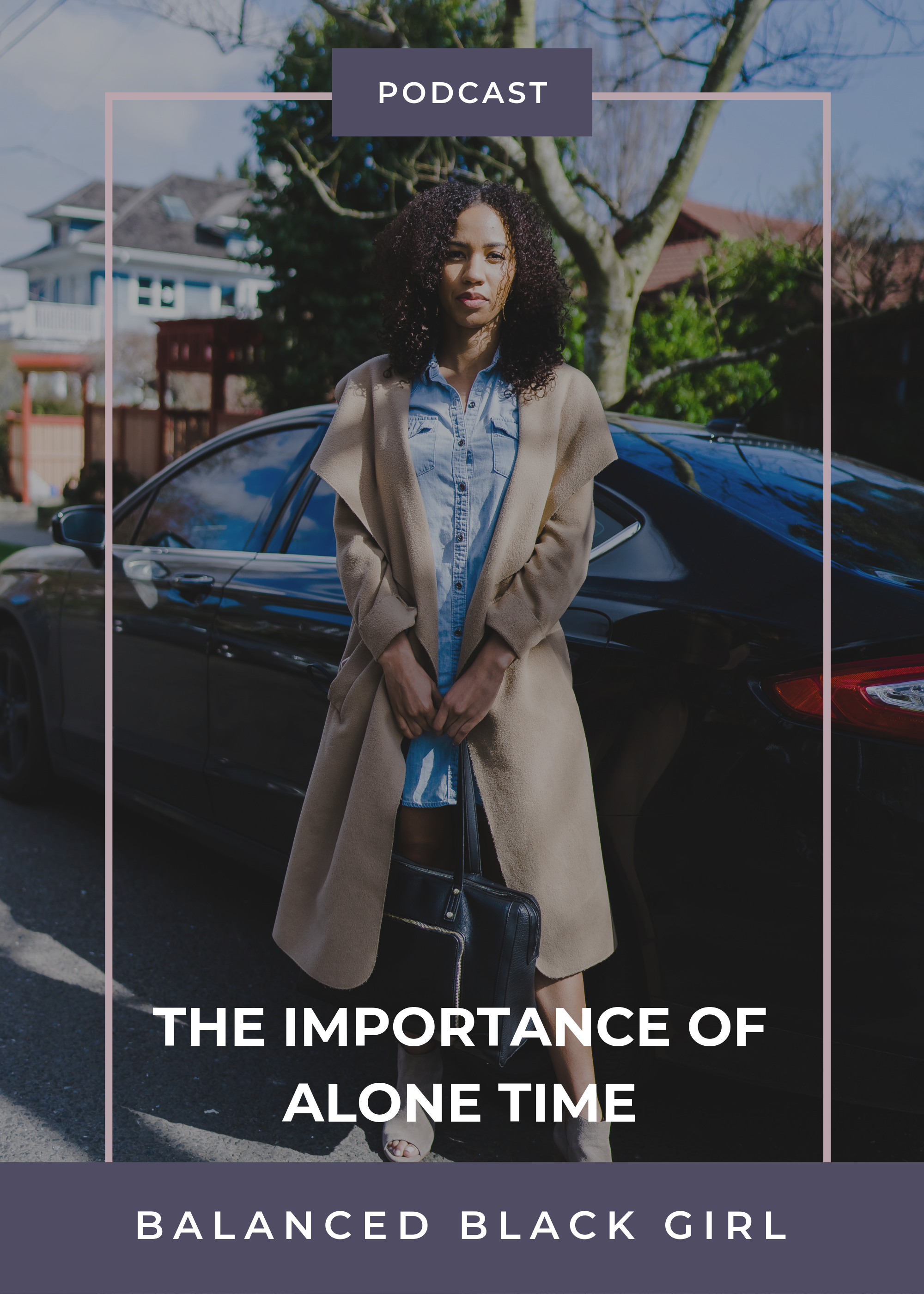 Feel Good Friday #16: The Importance of Alone Time | Balanced Black girl