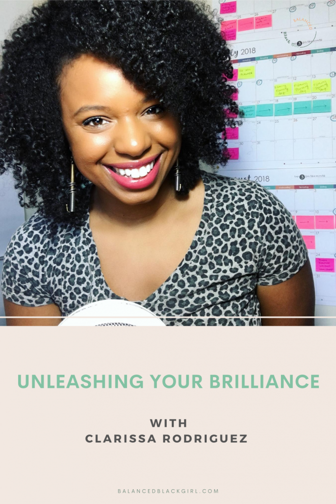 Unleashing Your Brilliance with Clarissa Rodriguez