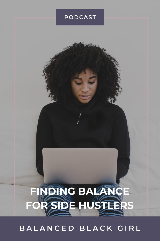 Feel Good Friday 18: Finding Balance As A Side Hustler