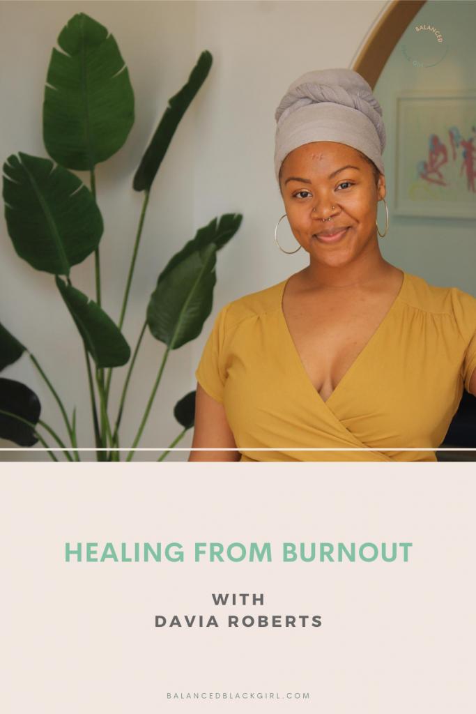 Healing from Burnout with Davia Roberts