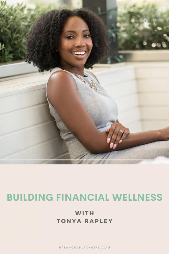 Building Financial Wellness with Tonya Rapley