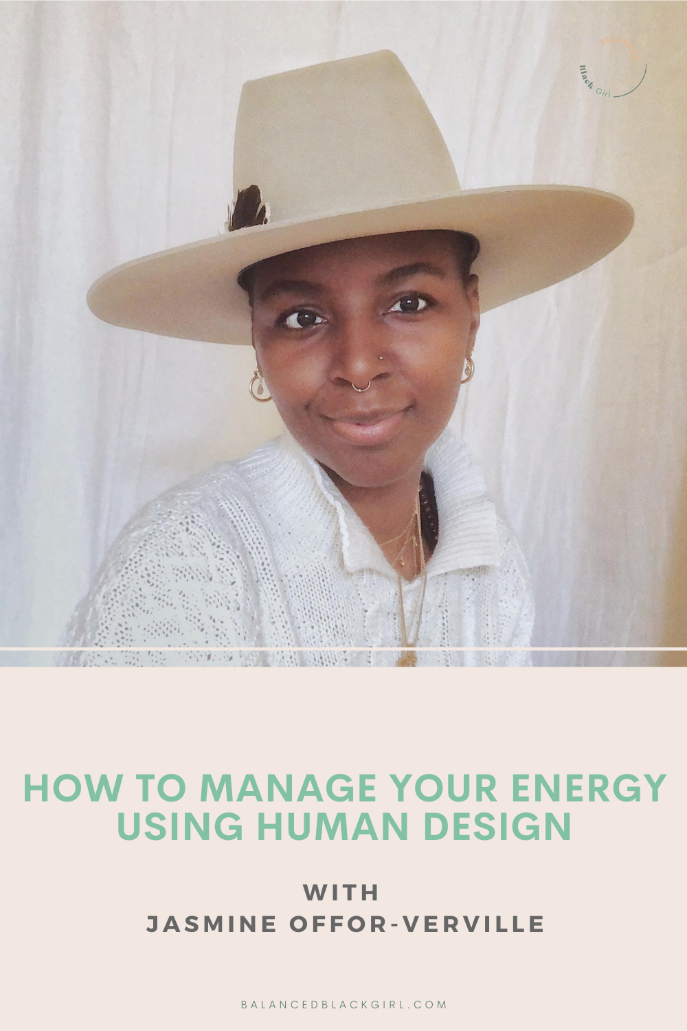 How to Manage Your Energy Using Human Design with Jasmine Offor-Verville