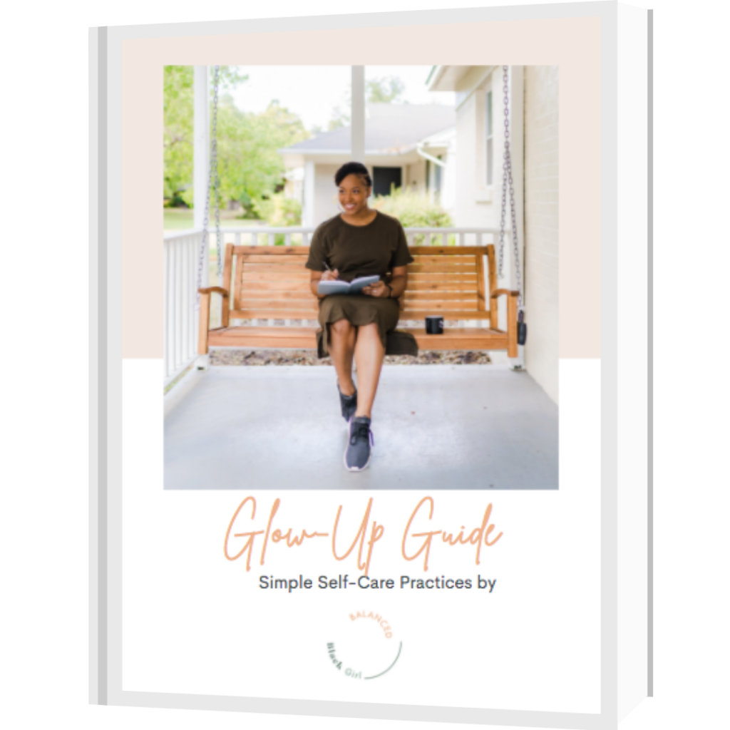 Download this free self-care guide by Balanced Black Girl