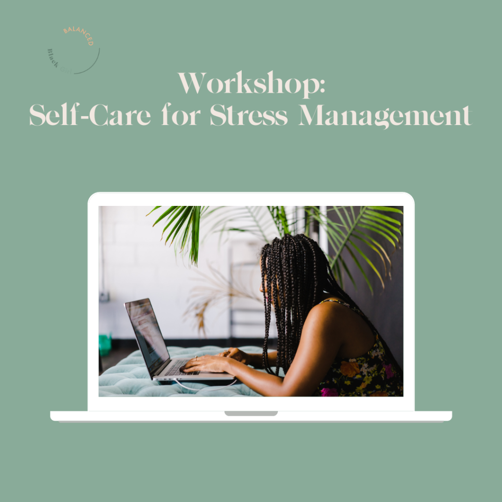 Self-Care for Stress Management Workshop Replay Available for Purchase
