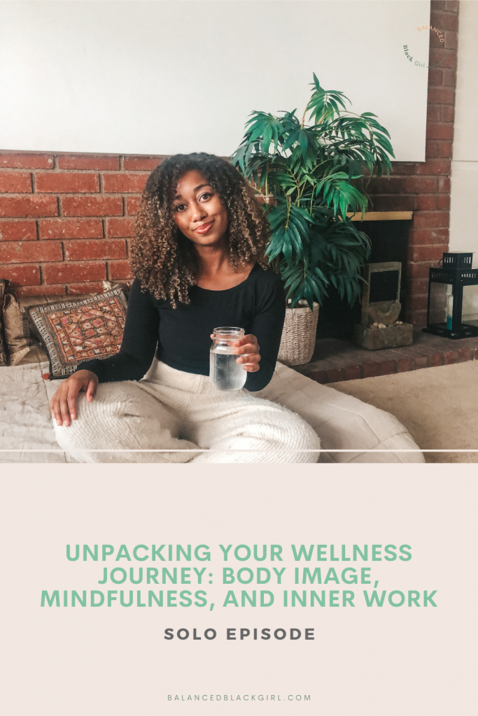 In this solo episode of Balanced Black Girl Podcast, I'm sharing how my wellness journey has evolved over time. From early childhood experiences, to the intersection of body image and career, today's episode is an honest reflection on how our relationship with ourselves can evolve over time.